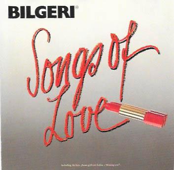Bilgeri Songs of Love Vorders.